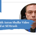 Interview with Anton Shulke Video Content Lead at SEMrush